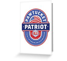 Pawtucket Patriot Ale Greeting Card
