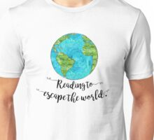 Escape the World Unisex T-Shirt