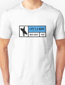 Life's A Wave Unisex T-Shirt