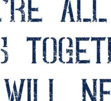 British Sayings Phrases Propaganda T Shirt Sticker