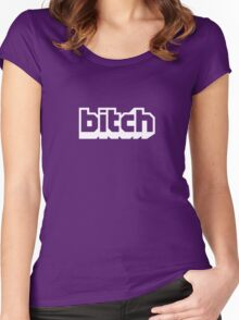 Streaming Bitch Twitch Women's Fitted Scoop T-Shirt