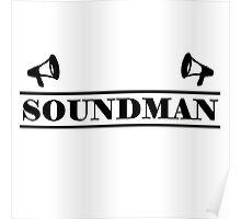 Soundman black Poster