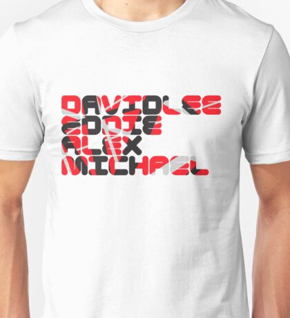 David Lee Eddie Alex Michael Unisex T-Shirt