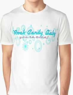 Rock Candy Baby, You're Mine! Graphic T-Shirt