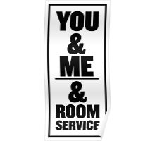 You & Me & Room Service Poster