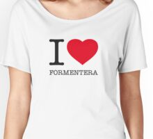 I ♥ FORMENTERA Women's Relaxed Fit T-Shirt