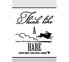 Think like a hare Photographic Print