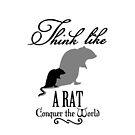 Think like Rat by vivendulies