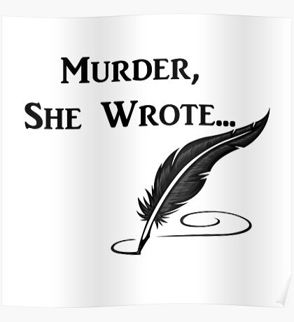 Murder, She Wrote - Quotes Poster