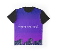 Where are you? Graphic T-Shirt