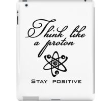 Think like a proton VRS2 iPad Case/Skin