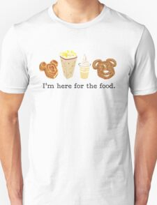 Here for the food. Unisex T-Shirt
