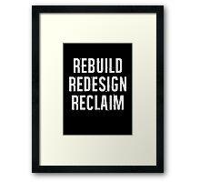 Reclaim Framed Print