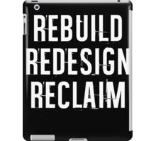 Reclaim iPad Case/Skin