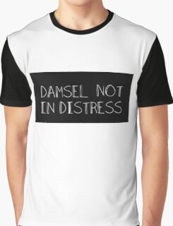 Damsel in Not Distress Graphic T-Shirt
