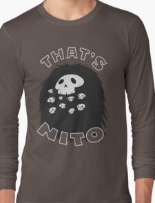 That's Nito Long Sleeve T-Shirt