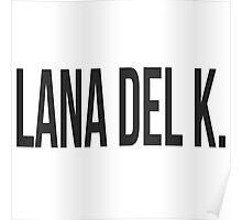 Lana Del K. Poster