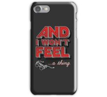 Everything you ever iPhone Case/Skin