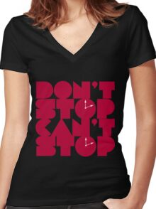 Don't Not Can't Stop Women's Fitted V-Neck T-Shirt
