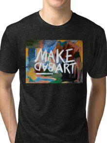 Make Bad Art Tri-blend T-Shirt
