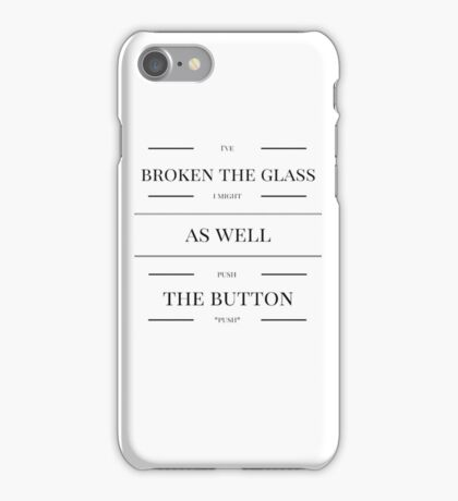 I've Broken The Glass I Might As Well Push The Button - Supernatural Jared Padelecki and Richard Speight Jr's Train Story iPhone Case/Skin