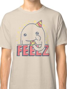 ALL OF THE FEELZ... Classic T-Shirt