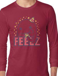 ALL OF THE FEELZ... Long Sleeve T-Shirt