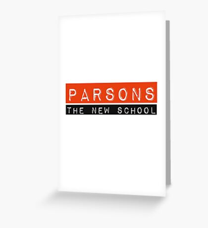 Parsons The New School Greeting Card