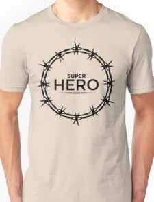 Hero Jesus Crown Thorns Razor Wire  Unisex T-Shirt