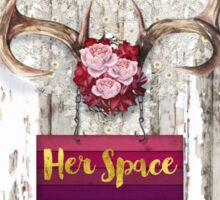 Her Space, deer antlers, flowers, Santa Fe cottage style Sticker