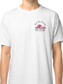 Let Me Decay - Color Classic T-Shirt