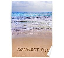 Connection word written on sand, with waves in background Poster