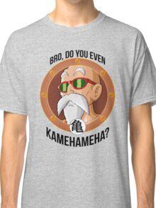 BRO, DO YOU EVEN KAMEHAMEHA Classic T-Shirt