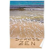 Words Stress written on sand, washed away by waves Poster