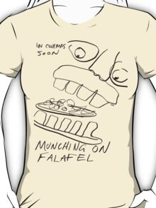 MUNCHING ON FALAFEL T-Shirt