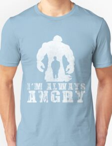 I'm Always Angry T-shirt - Cool Angry Crazy New Level Shirt Unisex T-Shirt
