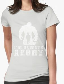 I'm Always Angry T-shirt - Cool Angry Crazy New Level Shirt Womens Fitted T-Shirt
