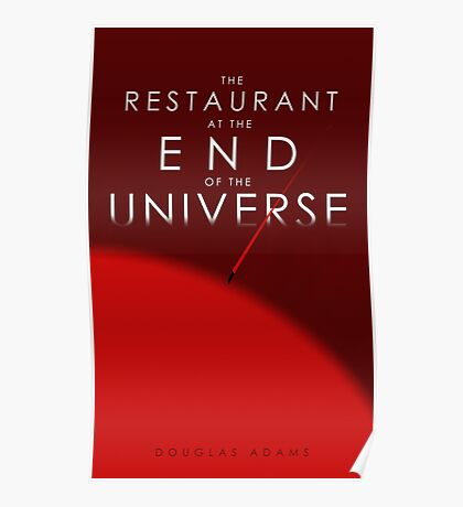The Restaurant At The End Of The Universe Poster