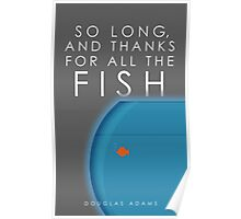 So Long, And Thanks For All The Fish Poster