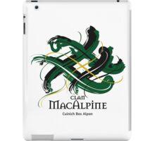 Clan MacAlpine - Prefer your gift on Black/White tell us at info@tangledtartan.com  iPad Case/Skin