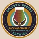 Saccharophobic (don't fear the sugar) by Doctor's Orders Brewing