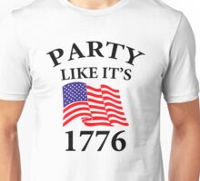 Party Like it's 1776 Unisex T-Shirt