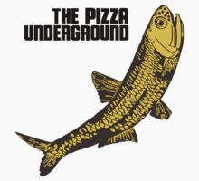 Pizza Underground Fish by GreenSquare