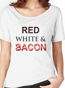 Red, White & Bacon Women's Relaxed Fit T-Shirt