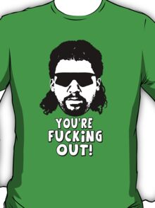 "Kenny Powers ""You're Fucking Out!"" T-Shirt"