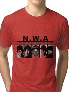 N W A The World's most dangerous Group Tri-blend T-Shirt