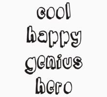 Cool Happy Genius Hero Kids Tee