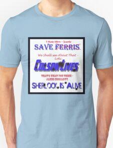 Ferris Colson Sherlock Geek Support - Nemesis Version T-Shirt
