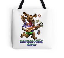 RESCUE DOGS ROCK! Tote Bag