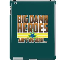 Ain't We Just - Color iPad Case/Skin
